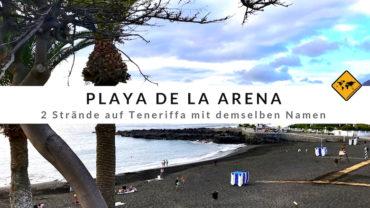 Playa de la Arena – 2 namensgleiche Strände auf Teneriffa