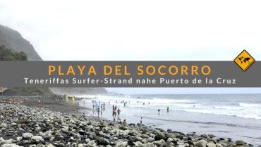 Playa del Socorro in Los Realejos (Teneriffa) – Top 5 Aktivitäten