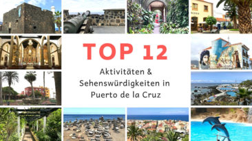 Top 12 Sehenswürdigkeiten in Puerto de la Cruz
