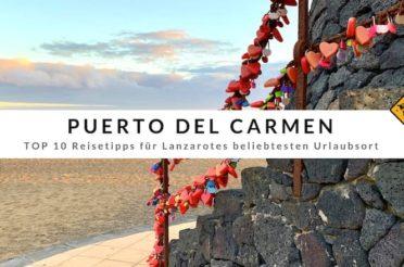 Puerto del Carmen (Lanzarote) – Top 10 Reisetipps