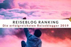 Reiseblog Ranking – Die erfolgreichsten Reiseblogger 2019 nach Traffic