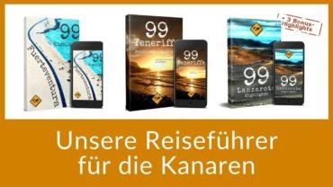 Reiseführer Kanaren – unsere E-Book Guides mit je 99 Highlights