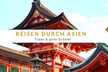 Rundreise durch Asien: 12 Tipps & gute Empfehlungen