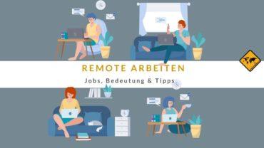 Remote arbeiten – Bedeutung, Jobs & 15 Tipps