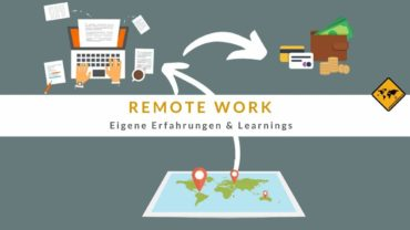 Remote Work – eigene Erfahrungen & Learnings