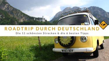 Roadtrip durch Deutschland: Die 11 schönsten Strecken & 6 besten Tipps