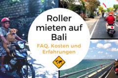 Roller mieten auf Bali – Wie gefährlich ist es? Kosten, FAQ & Top 10 Tipps