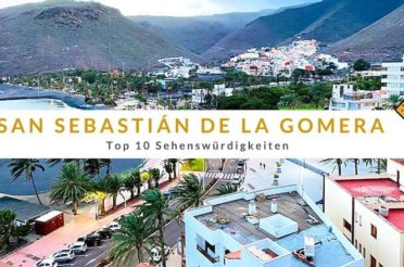 San Sebastián de La Gomera – Top 10 Sehenswürdigkeiten