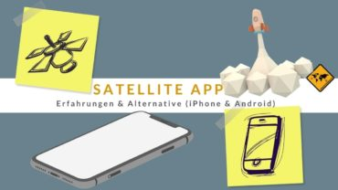 Satellite App Erfahrungen & Alternative (iPhone & Android) 🥇