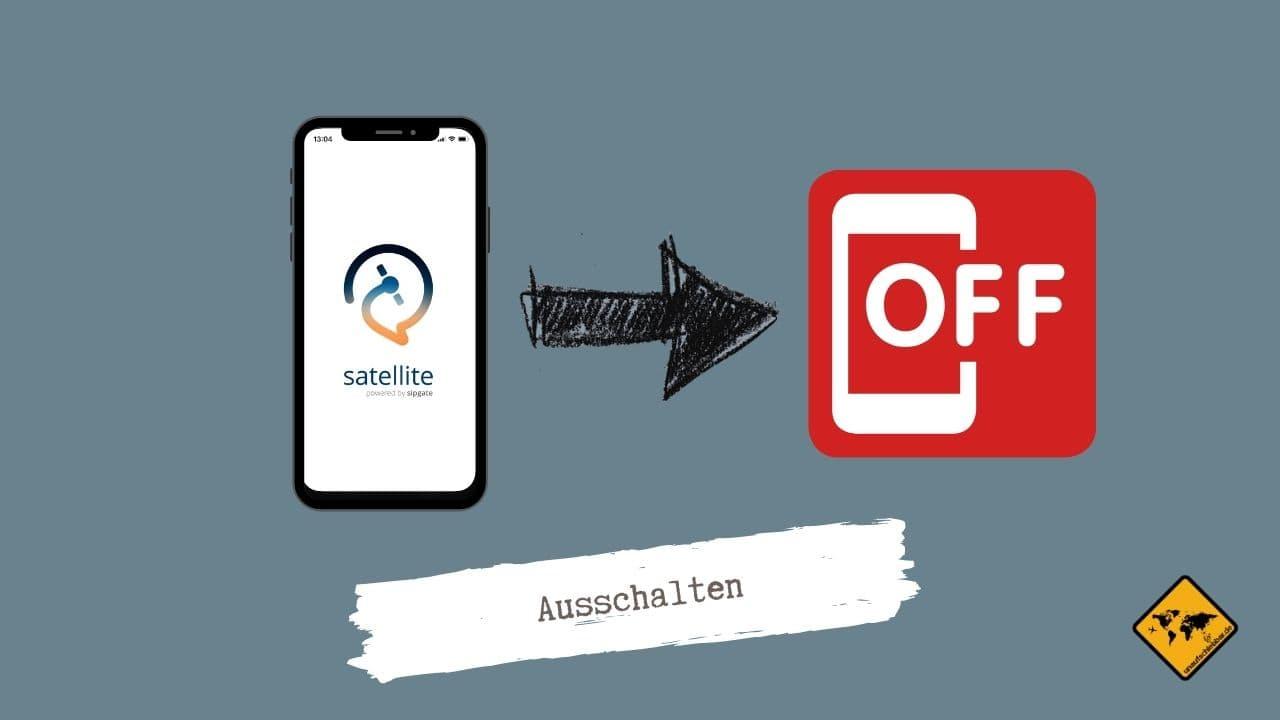 Satellite App ausschalten