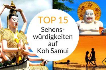 Koh Samui Sehenswürdigkeiten Top 15: Insel-Highlights