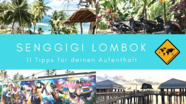 11 Tipps für deinen Aufenthalt in Senggigi Lombok