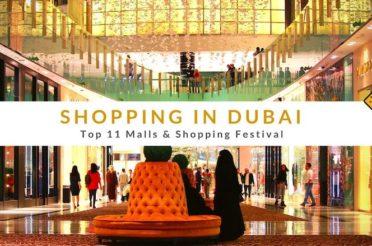 Shopping in Dubai – Top 11 Malls & Shopping Festival