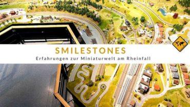Smilestones in Schaffhausen – Miniaturwelt am Rheinfall
