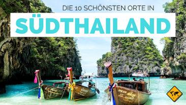 Top 10 Reisetipps für Südthailand