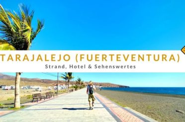 Tarajalejo auf Fuerteventura: Strand, Hotel & Sehenswertes