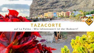 Tazacorte auf La Palma – Wie lohnenswert ist der Badeort?