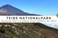 Teide Nationalpark – 10 Dinge, die du im Parque Nacional del Teide tun solltest
