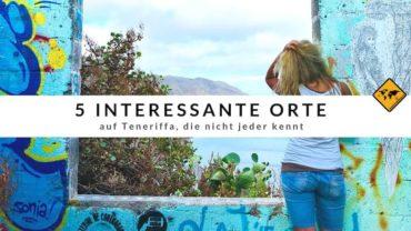 5 interessante Orte auf Teneriffa, die nicht jeder kennt
