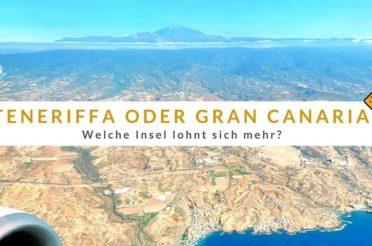 Teneriffa oder Gran Canaria – Welche Insel lohnt sich mehr?