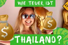 Thailand Urlaub Kosten – Was kostet wie viel in Thailand?