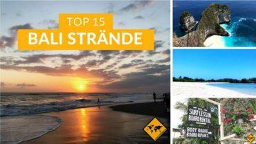 Bali Strände Best Of ★ Unsere Top 15 ★ Schönste Strände Bali