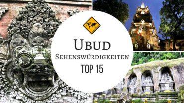 Ubud Sehenswürdigkeiten ★ Top 15 ★ Die besten Ubud Ausflüge