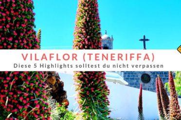 Vilaflor auf Teneriffa: Diese 5 Highlights solltest du nicht verpassen