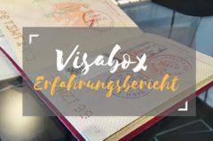 Visabox Erfahrungen – Unser Erfahrungsbericht zum Visa Service
