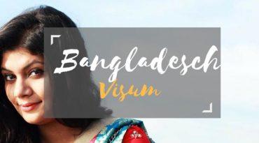 Visum Bangladesch – so kannst du es Schritt für Schritt beantragen
