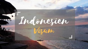 Visum Indonesien beantragen