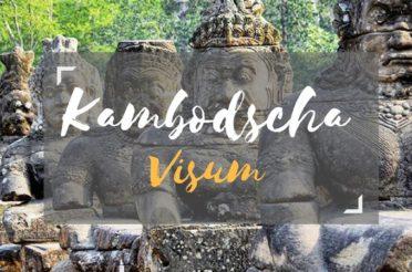 Visum Kambodscha – So kannst du es günstig & schnell online beantragen
