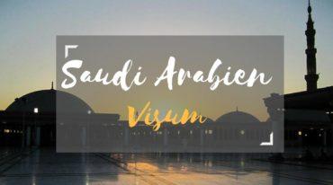 Visum Saudi Arabien  beantragen