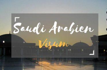 Visum Saudi Arabien beantragen – alles zu Kosten, Antrag & Unterlagen