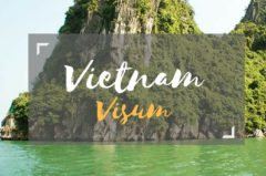 Visum Vietnam beantragen (online) – alle Infos (Kosten, Dauer etc.)
