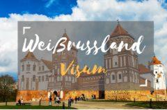 Visum Weißrussland / Belarus schnell & günstig beantragen