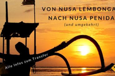 Von Nusa Lembongan nach Nusa Penida – Alle Infos zur Anreise