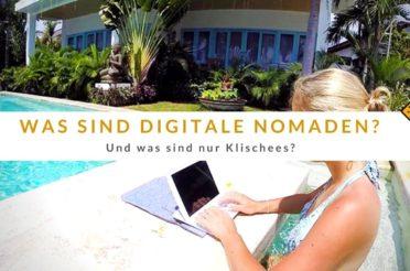 Was sind digitale Nomaden & was sind nur Klischees?