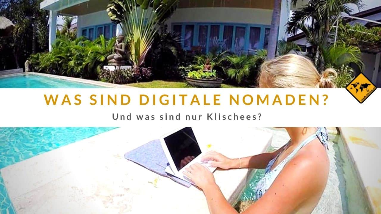 Was sind digitale Nomaden und was sind nur Klischees