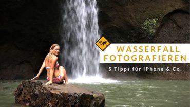 Wasserfall mit dem Handy fotografieren – 5 Tipps für iPhone & Co.