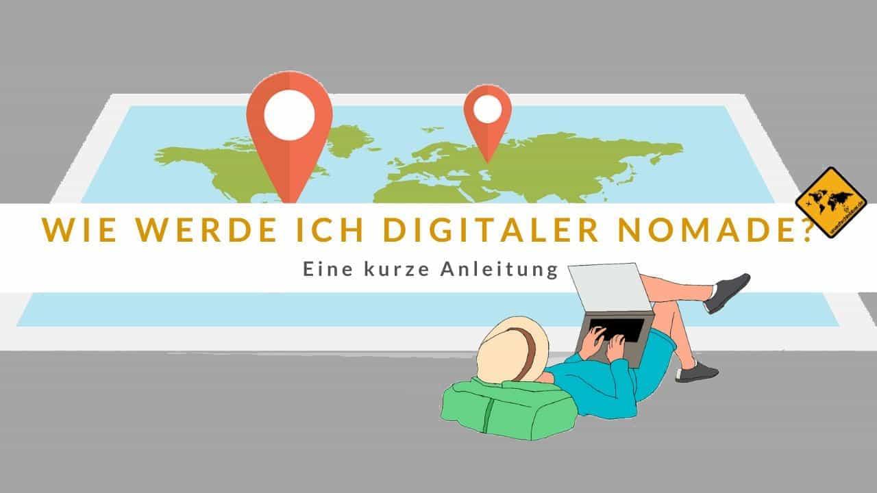 Wie werde ich digitaler Nomade?