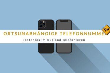 ᐅ Ortsunabhängige Telefonnummer >> kostenlos im Ausland telefonieren