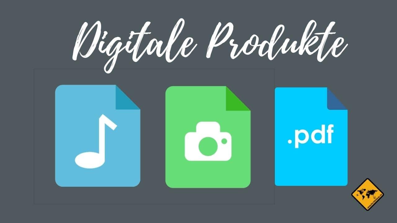 selbständig von Zuhause arbeiten digitale Produkte